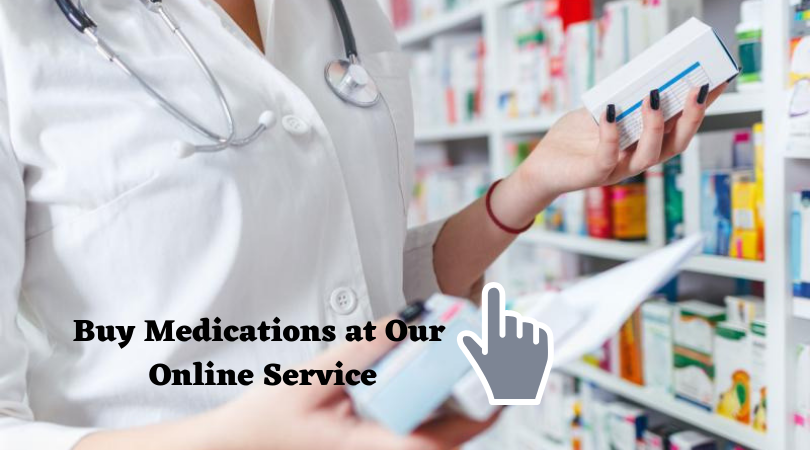 Buy Medications at Our Online Service